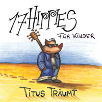 17 HIPPIES für Kinder - CD